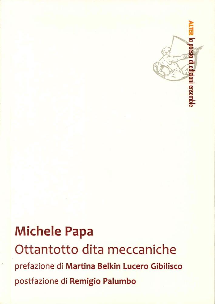 Ottantotto Dita Meccaniche