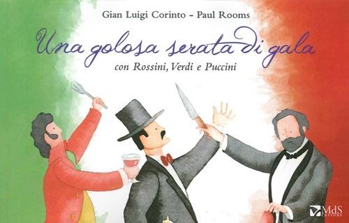 Una golosa serata di gala con Rossini, Verdi e Puccini