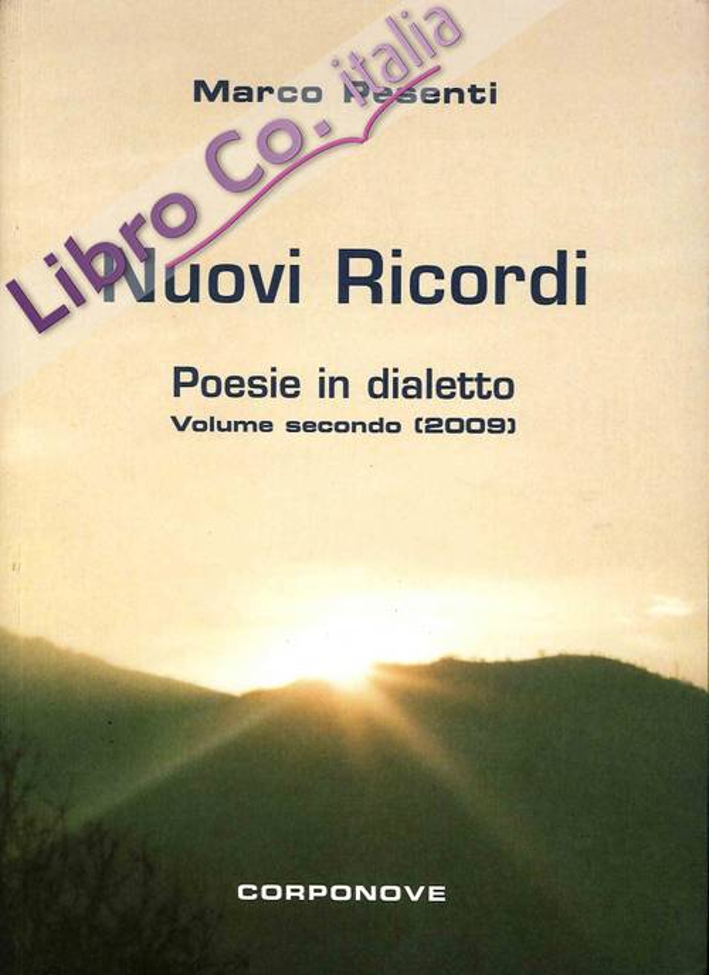 Nuovi Ricordi. Poesie in Dialetto. Volume Secondo (2009)