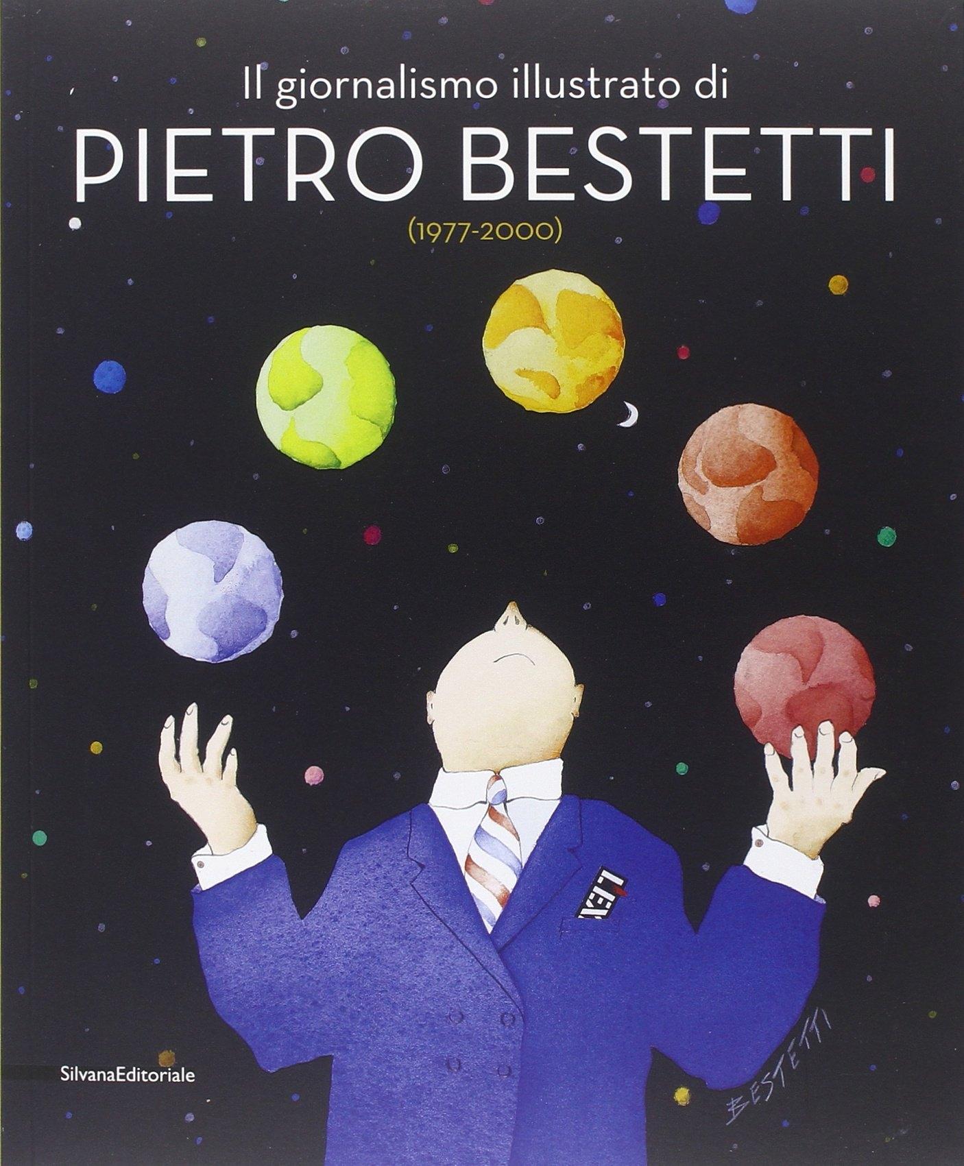 Il giornalismo illustrato di Pietro Bestetti