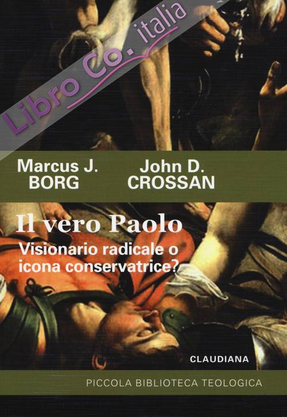 Il vero Paolo. Visionario radicale o icona conservatrice?