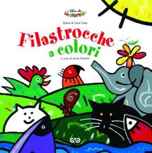 Filastrocche a colori. Ediz. illustrata