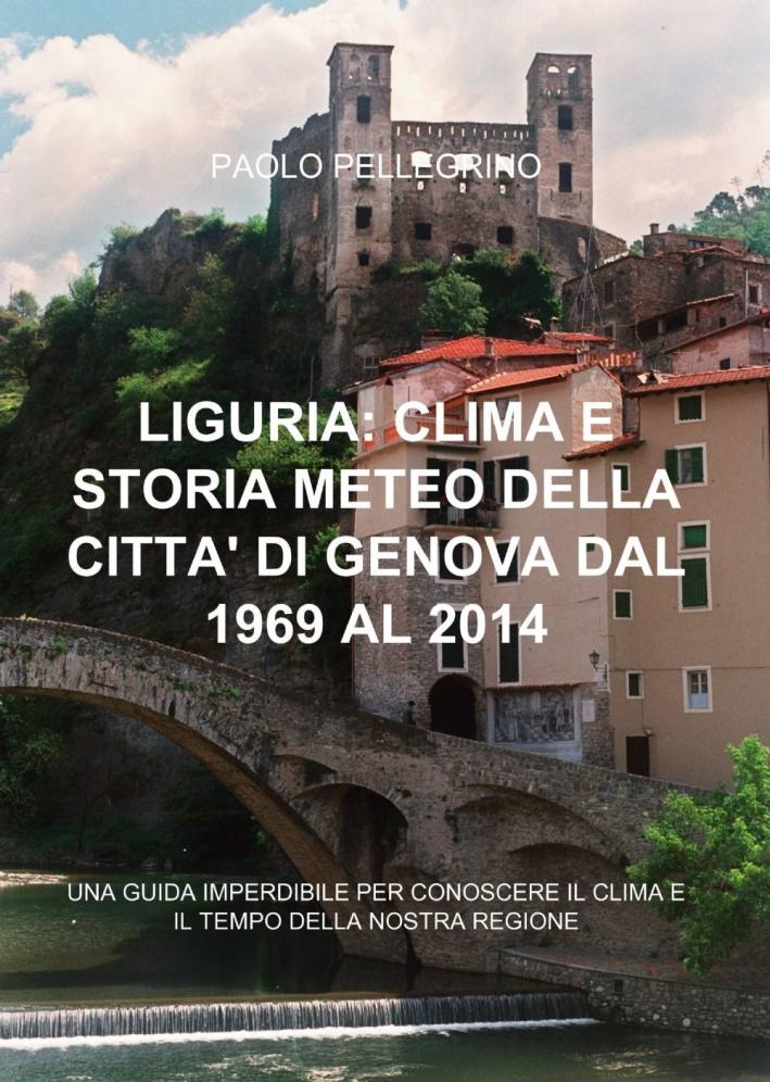 Liguria: clima e storia meteo della città di Genova dal 1969 al 2012