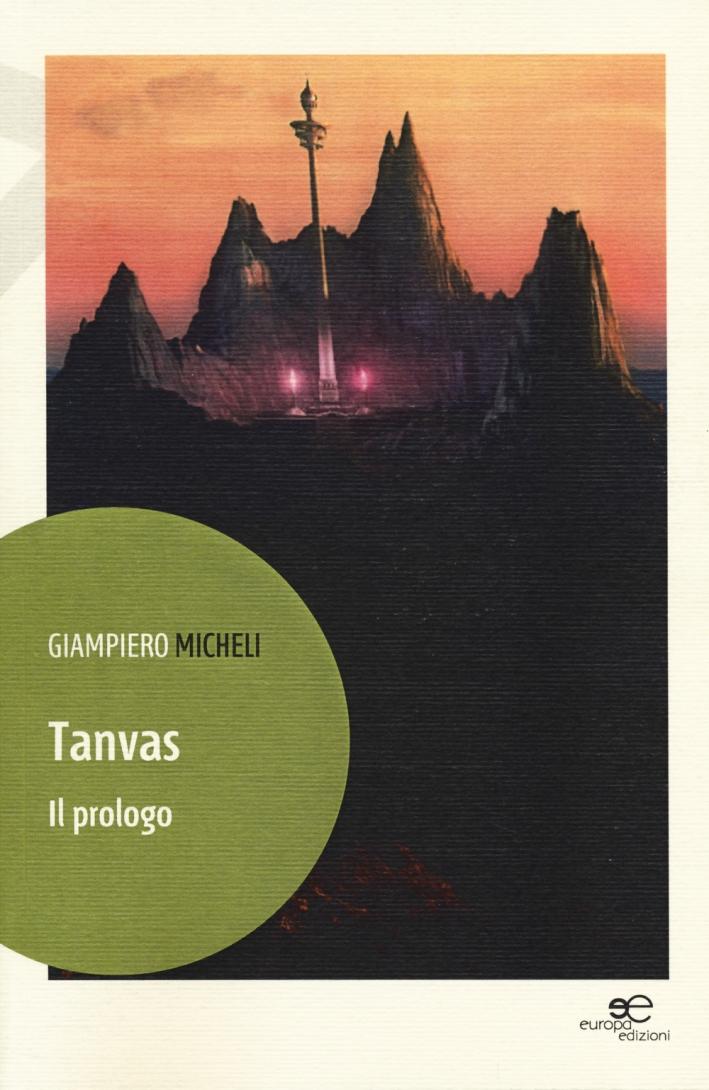 Tanvas. Il prologo