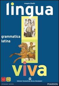 Lingua viva. Grammatica. Con espansione online. Per i Licei e gli Ist. Magistrali