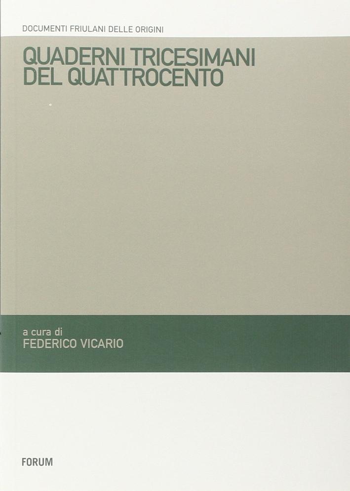 Quaderni tricesimani del Quattrocento. Pieve di Santa Maria