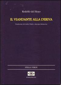 Il viandante alla deriva. Ediz. italiana e catalana