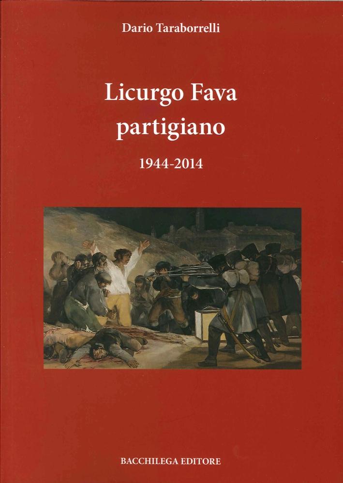 Licurgo Fava Partigiano 1944-2014