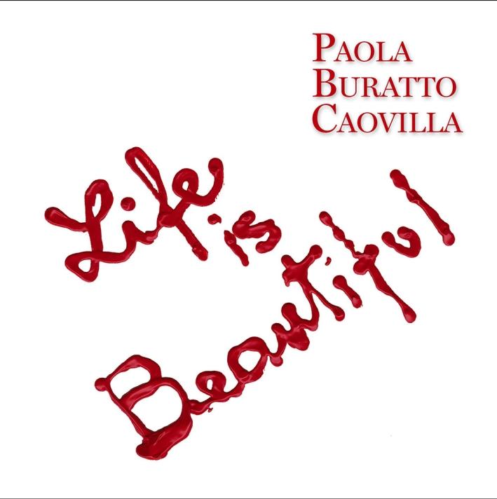 Life is beautiful. Ediz. italiana e inglese
