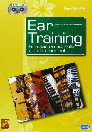 Ear Training, Formación y Desarrollo del Oído Musical. Libro con CD