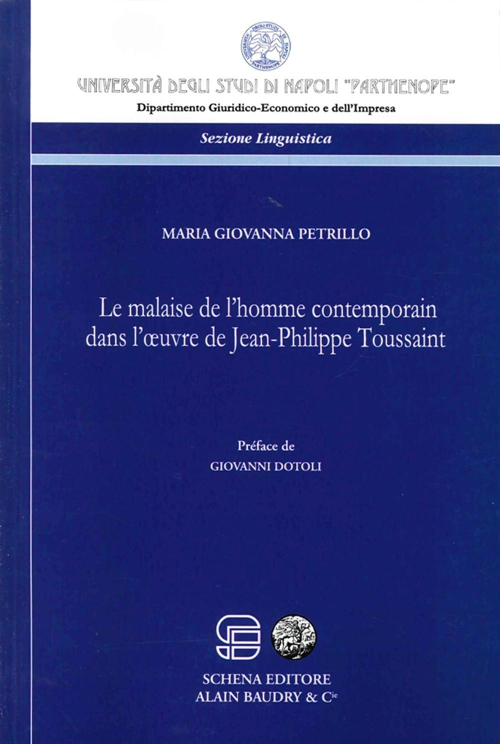 Le Malaise De l'Homme Contemporain Dans l'Oeuvre De Jean-Philippe Toussaint
