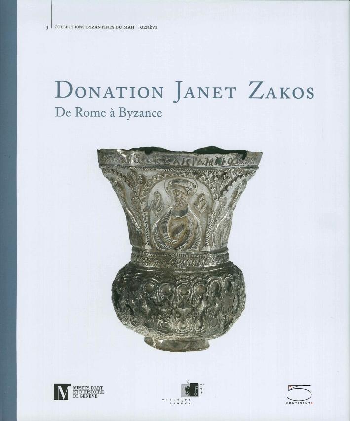 Donation Janet Zakos. De Rome à Byzance