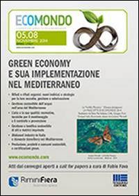Green economy e sua implementazione nel Mediterraneo. Atti ecomondo 2014. CD-ROM