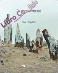 Journey to Armenia. Ediz. illustrata