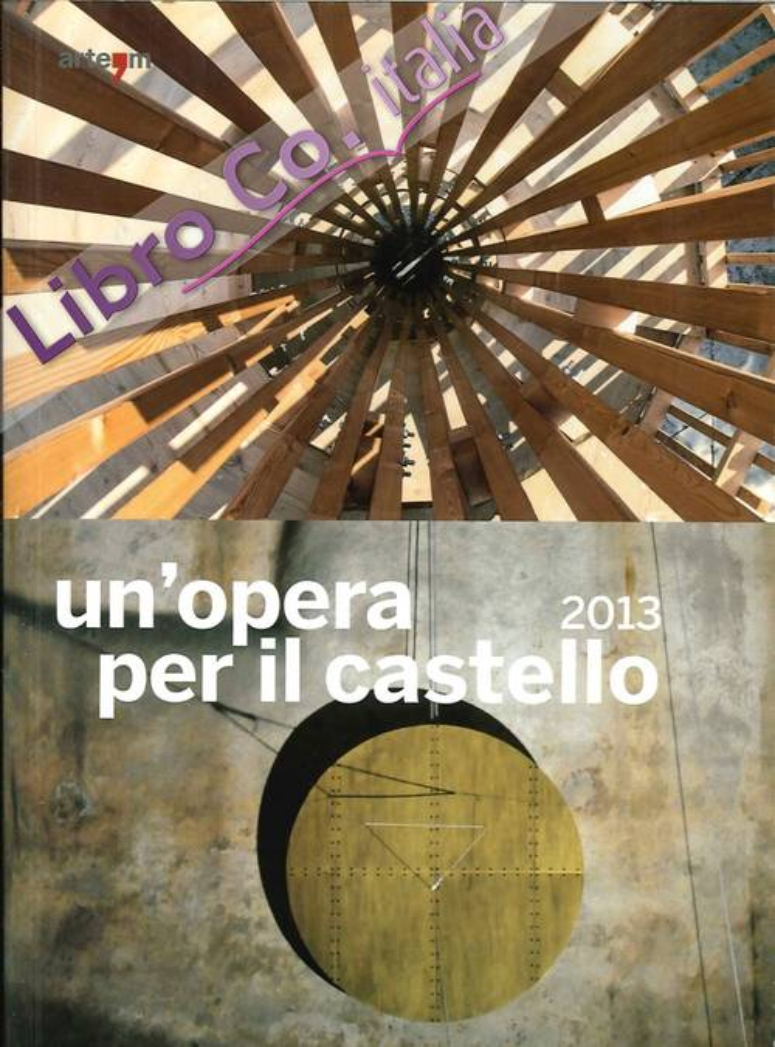 Un'Opera per il Castello 2013.