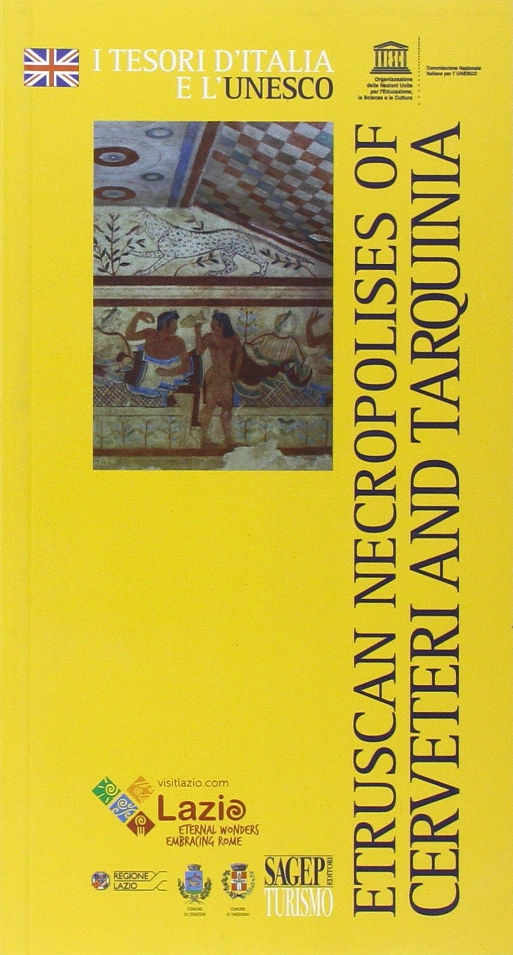Etruscan necropolises of Cerveteri and Tarquinia.