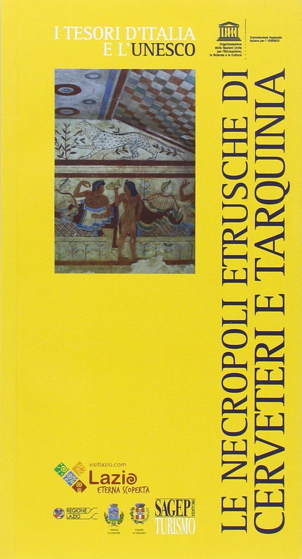 Le necropoli etrusche di Cerveteri e Tarquinia.