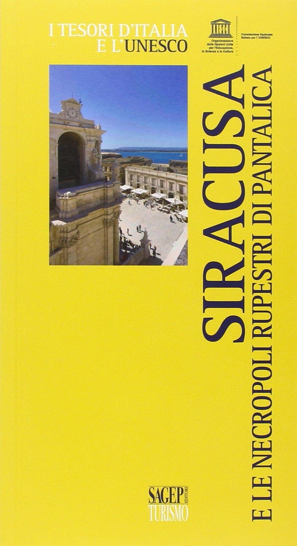 Siracusa e le necropoli rupestri di Pantalica.
