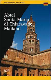 Abtei zur Santa Maria von Chiaravalle Mailand.