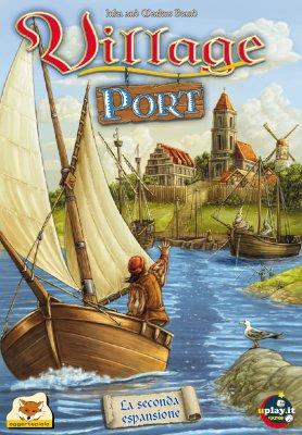Village Port. [Espansione per Village].