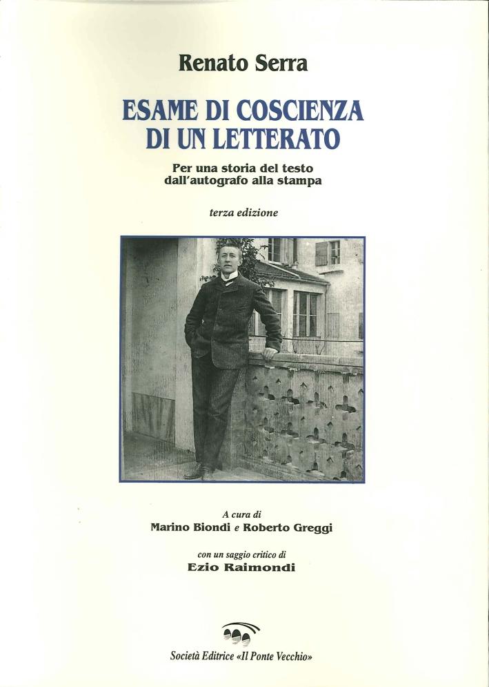 Esame di Coscienza di un Letterato. Per una Storia del Testo dall'Autografo alla Stampa.