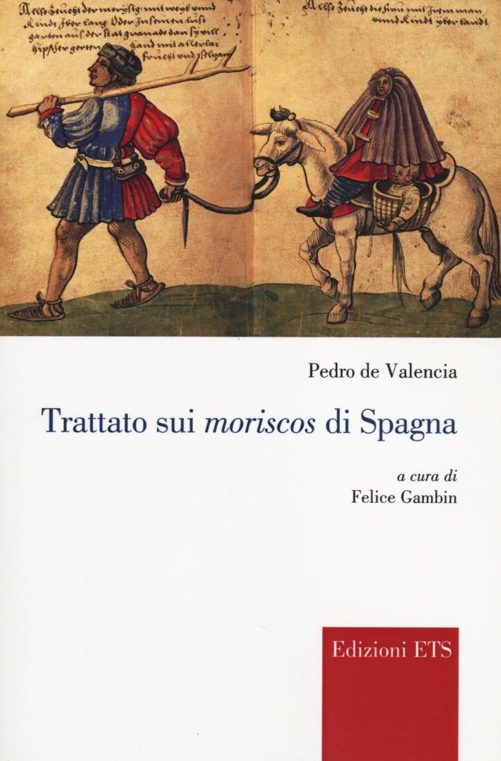 Trattato sui Moriscos di Spagna