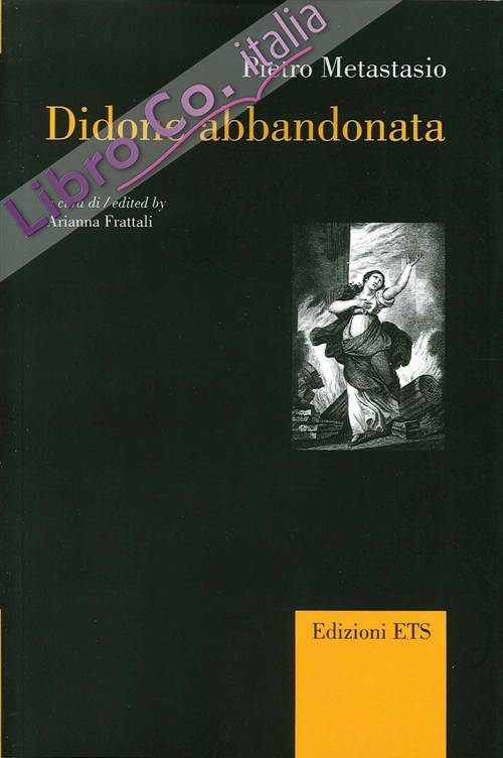 Didone Abbandonata. Ediz. Italiana e Inglese.