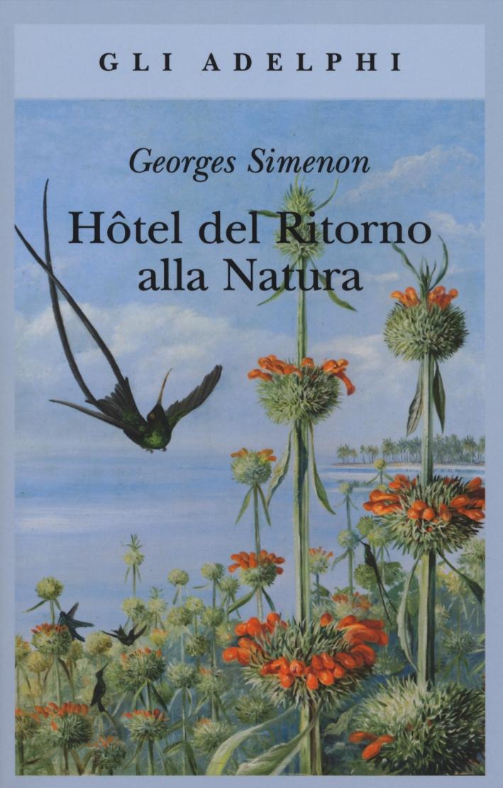 Hôtel del ritorno alla natura.