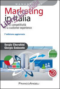 Marketing in Italia. Per la competitività e la customer experience