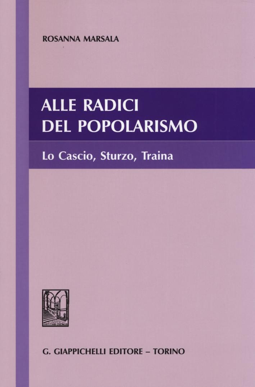 Alle radici del popolarismo. Lo Cascio, Sturzo, Traina.