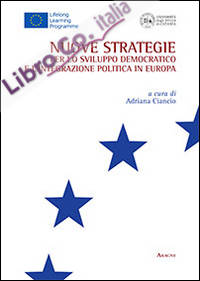 Nuove strategie per lo sviluppo democratico e l'integrazione politica in Europa