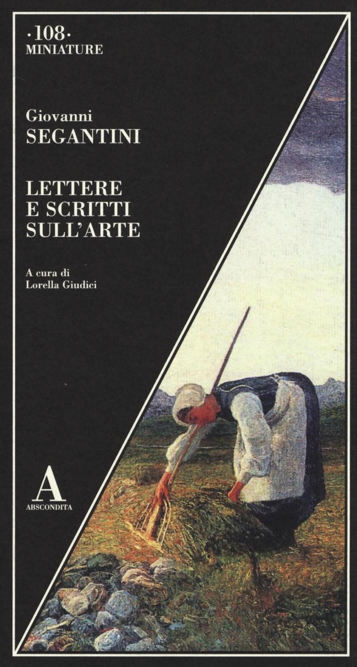Lettere e scritti sull'arte.