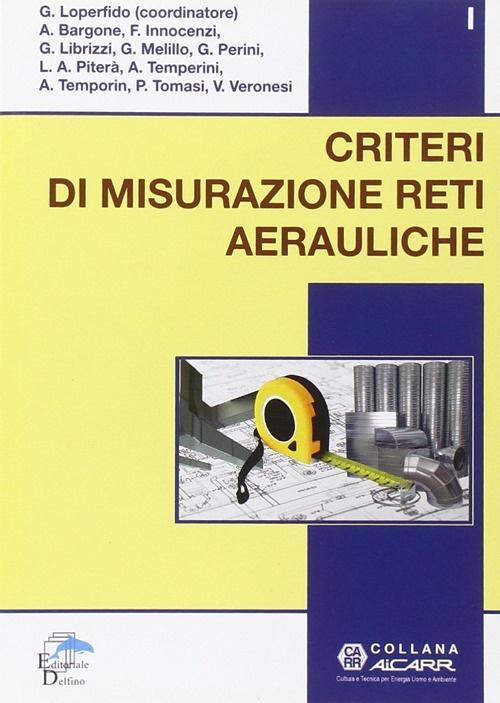 Criteri di misurazione reti aerauliche.