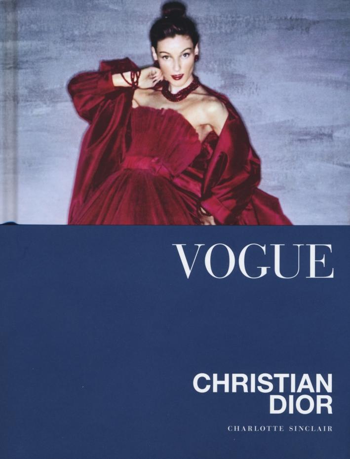 Vogue. Christian Dior. Ediz. illustrata
