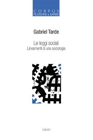 Le leggi sociali. Lineamenti di una sociologia.