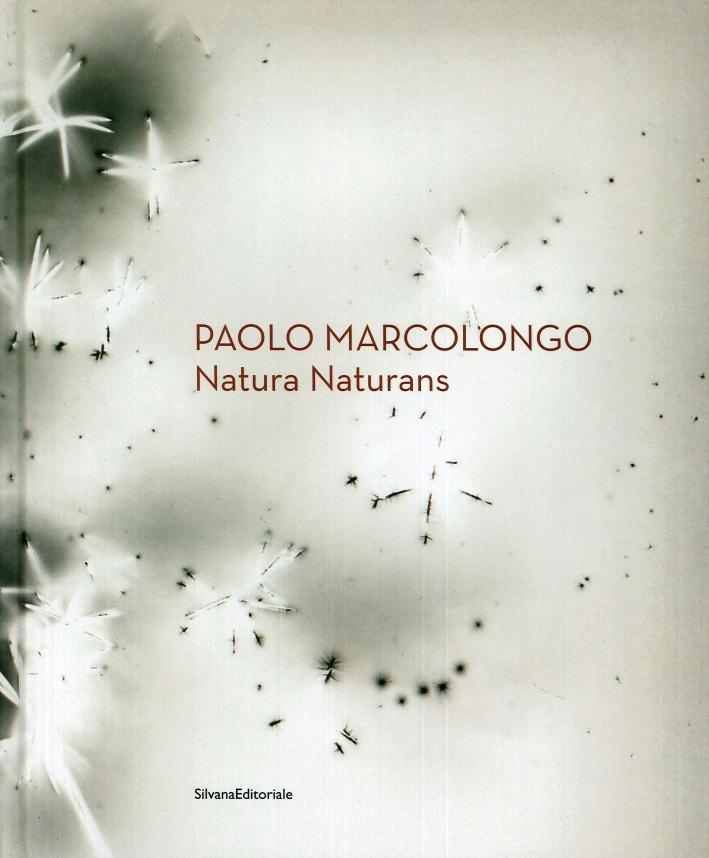 Paolo Marcolongo. Natura naturans. [Edizione italiana e inglese]