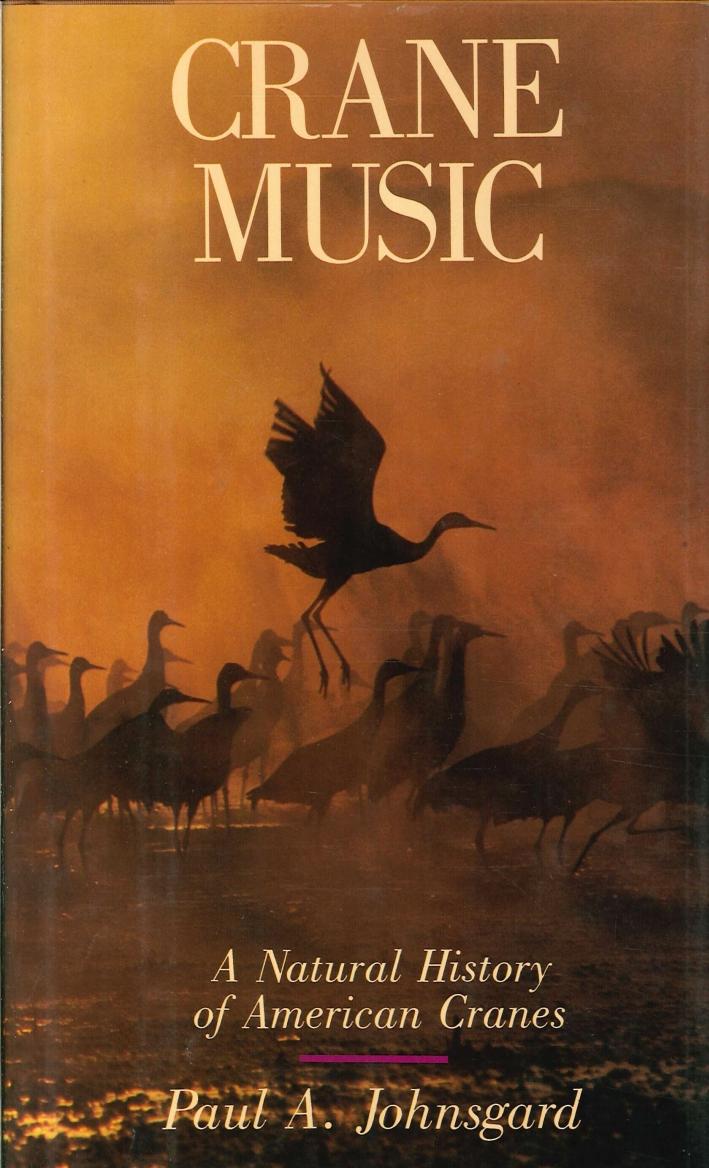 Crane Music. A Natural History of American Cranes