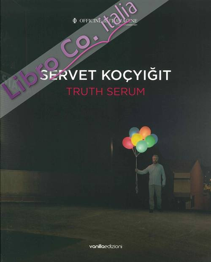 Servet Kocyigit. Truth Serum