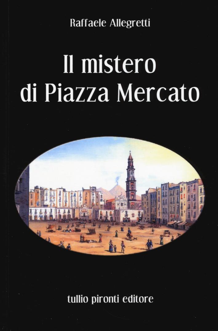 Il mistero di Piazza Mercato