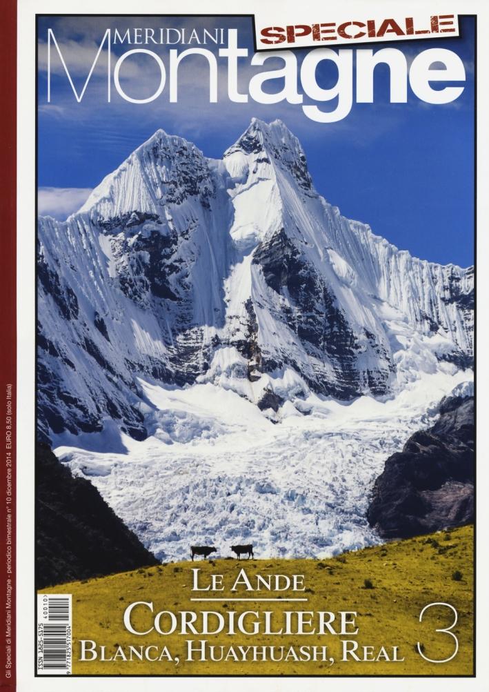 Le Ande. Speciale. Con cartina. Vol. 3: Cordigliere Blanca, Huayhuash, Real