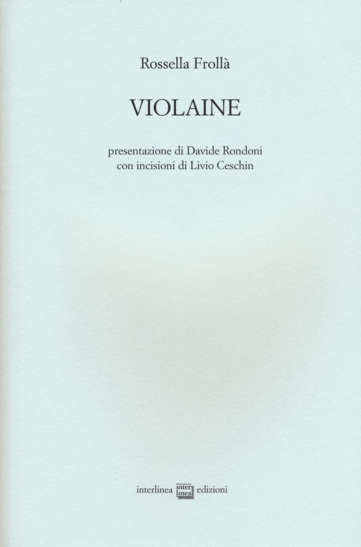 Violaine. Ediz. illustrata