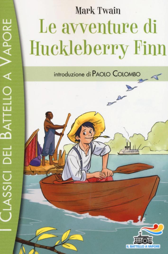 Le avventure di Huckleberry Finn.