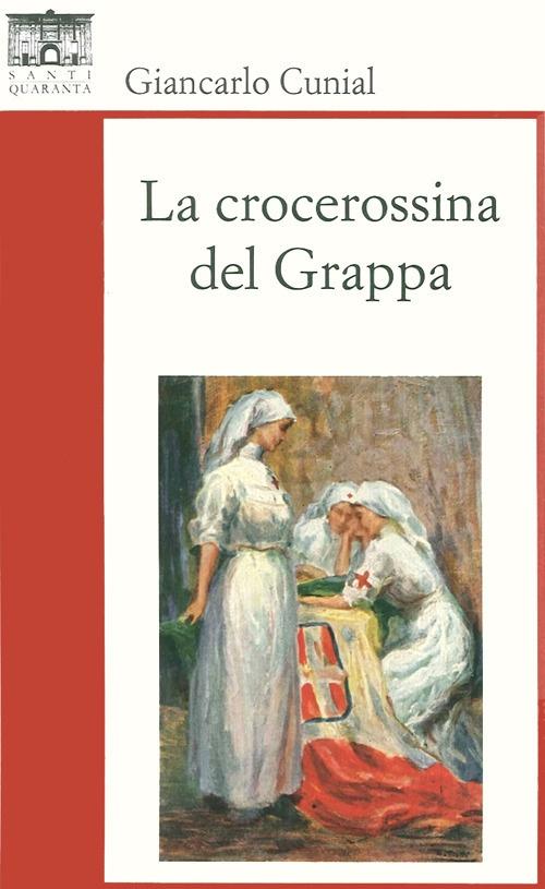 La Crocerossina del Grappa.
