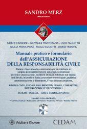 Manuale pratico dell'assicurazione della responsabilità civile.