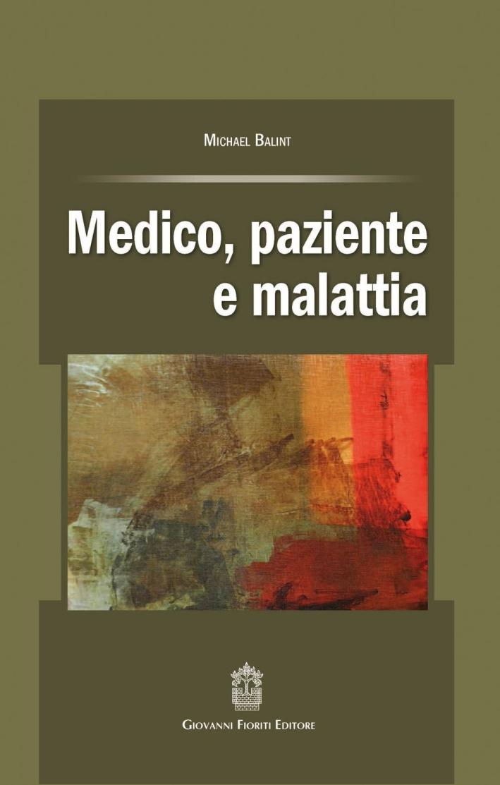 Medico, paziente e malattia.