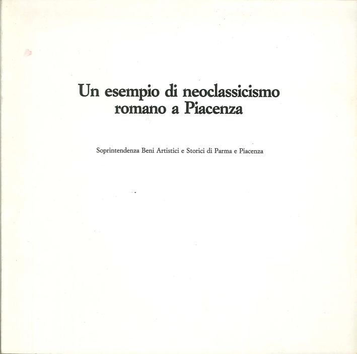 Un esempio di neoclassicismo romano a Piacenza. La Presentazione al tempio di Vincenzo Camuccini e la Salita al Calvario di Gaspare Landi.