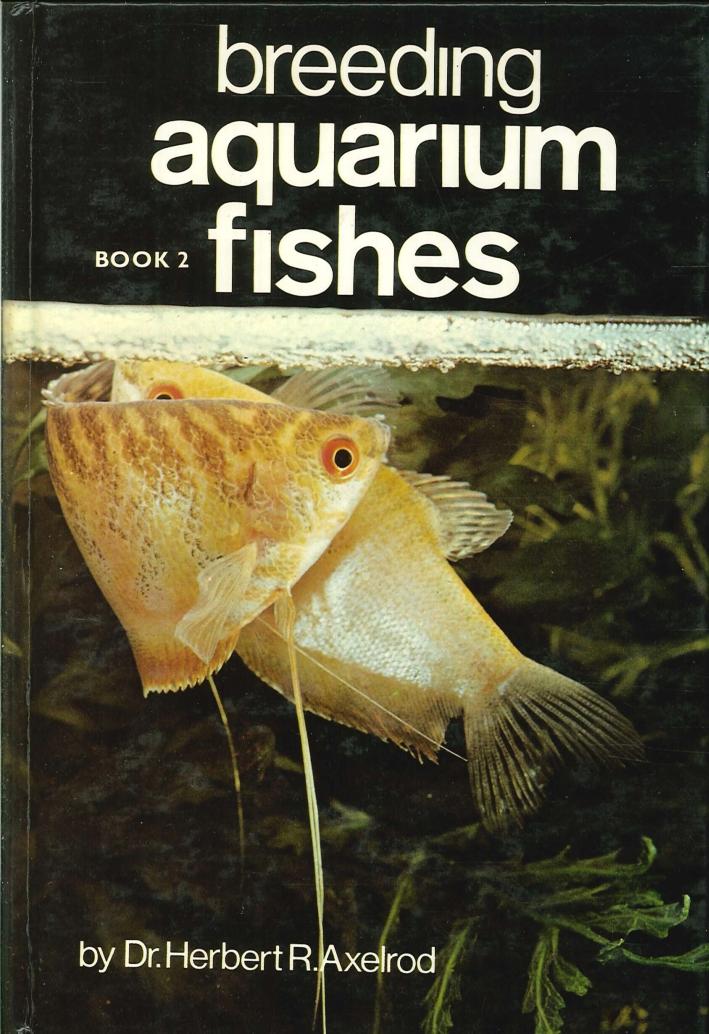 Breeding Aquarium Fishes. Book 2.
