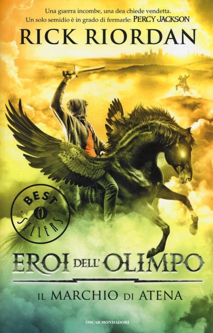 Il marchio di Atena. Eroi dell'Olimpo. Vol. 3.