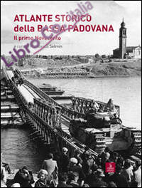 Atlante storico della bassa padovana. Il primo Novecento.