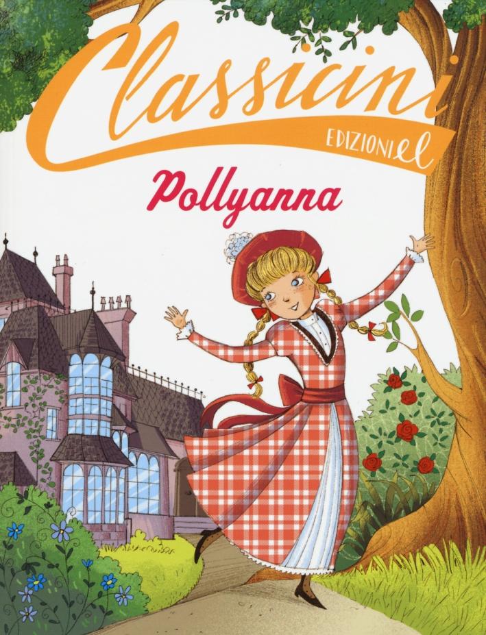 Pollyanna di Eleanor Porter.
